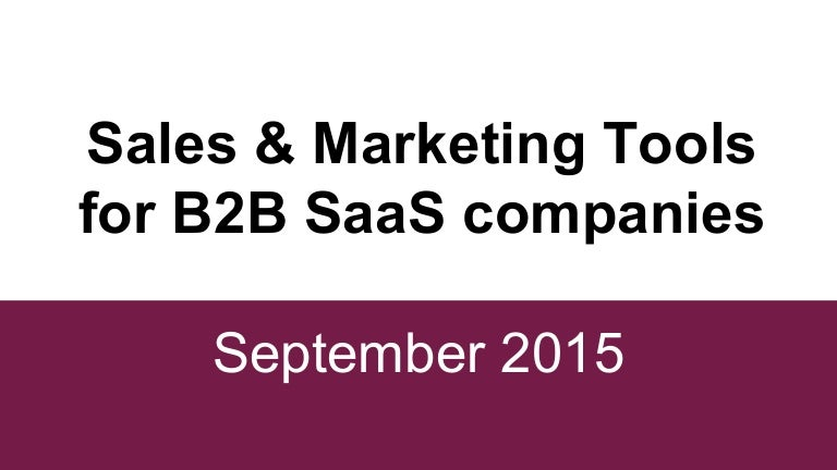 Sales & Marketing Tools For B2B SaaS Companies