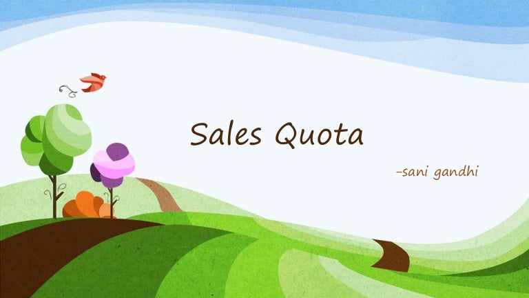 Sales quota by sani gandhi, Brcm, surat
