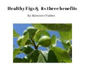 Salvatore Taddeo Jr healthy figs with 3 benefits