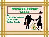 Weekend Payday Loans Without Evaluate Your Lower Credit Record