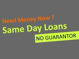 Same Day Loans With No Guarantor & 97% Instant Approval
