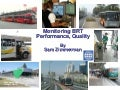 Monitoring BRT Performance, Quality  By Sam Zimmerman