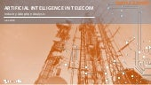 Artificial Intelligence in Telecom – Industry Adoption Analysis