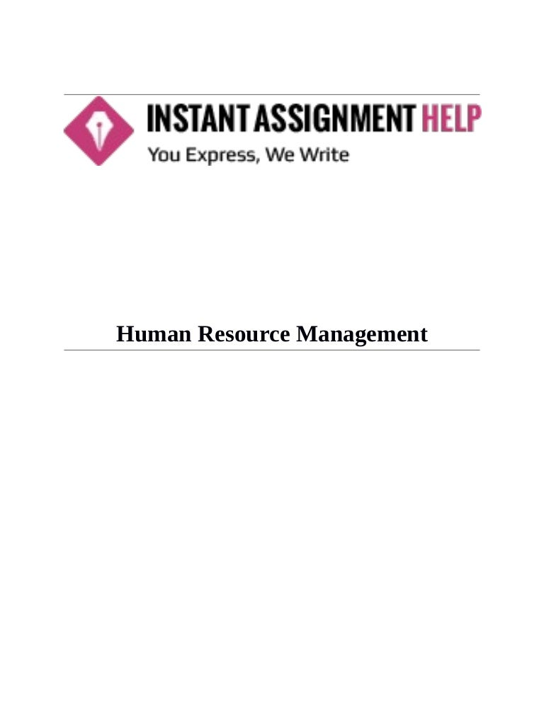individual assignment for international hrm elements of Read this essay on human resource individual assignment come browse our large digital warehouse of free sample essays proactive: human resources management is proactive as a result of thinking, planning and acting in anticipation of future problems, needs, or changes.