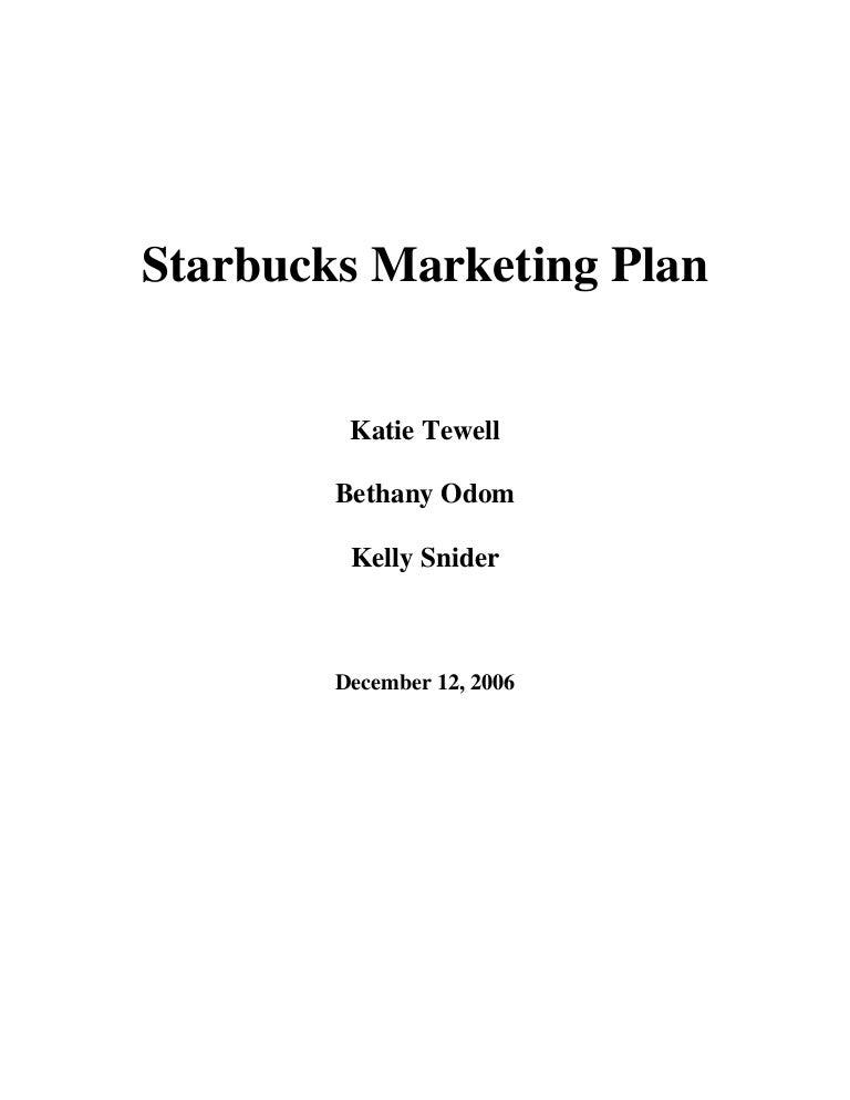 Sample Workstarbucks Starbusck Marketing Paln