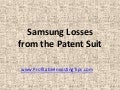 Samsung Losses from the Patent Suit