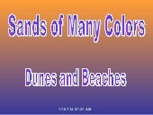 Sands of many colors