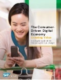 The Consumer-Driven Digital Economy: Creating value in a digital world where the consumer is in charge