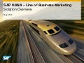 SAP HANA for Line of Business Marketing