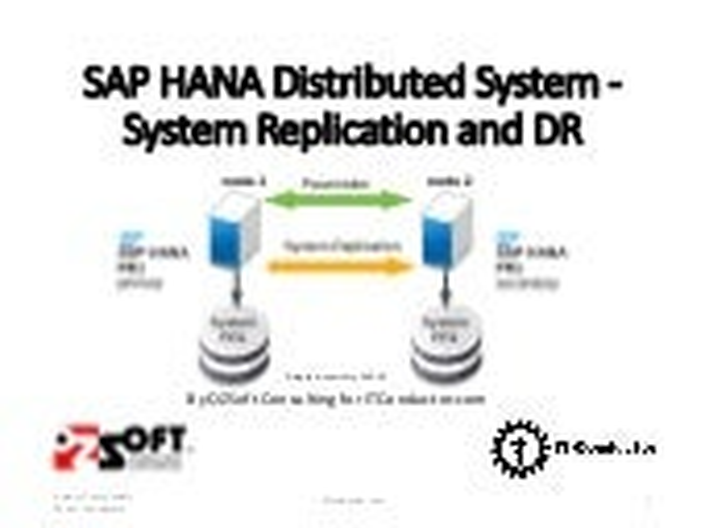 SAP HANA System Replication - Setup, Operations and HANA Monitoring