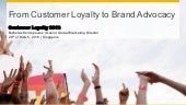 From Customer Loyalty to Brand Advocacy