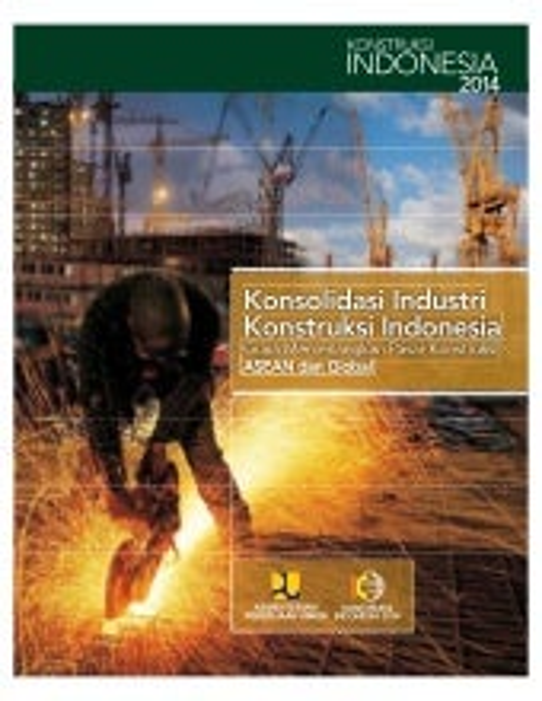 Membangun Keunggulan Bersaing untuk Perusahaan Konstruksi, Suatu Pendekatan Sumberdaya dan Kapabilitas