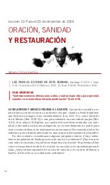 Lección Escuela Sabática 12 20DIC2014 Oración, Sanidad y Restauración