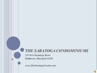 Saratoga Condos Presentation