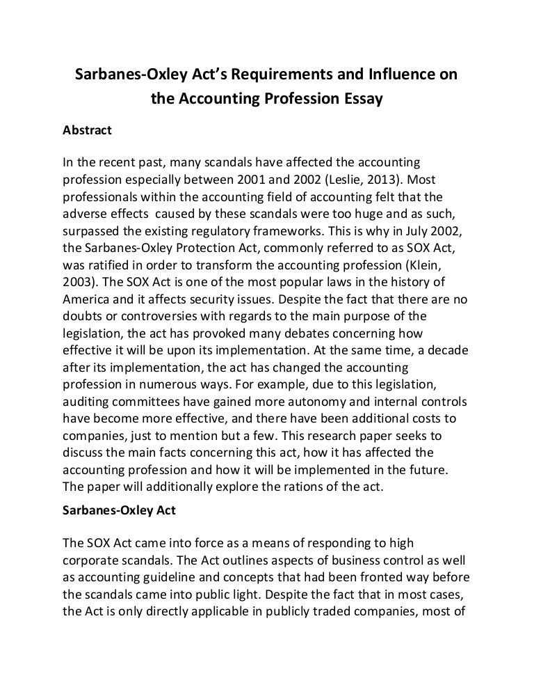 Sarbanes oxley act's requirements and influence on the accounting pro…