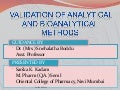 Validation of Analytical and Bioanalytical methods