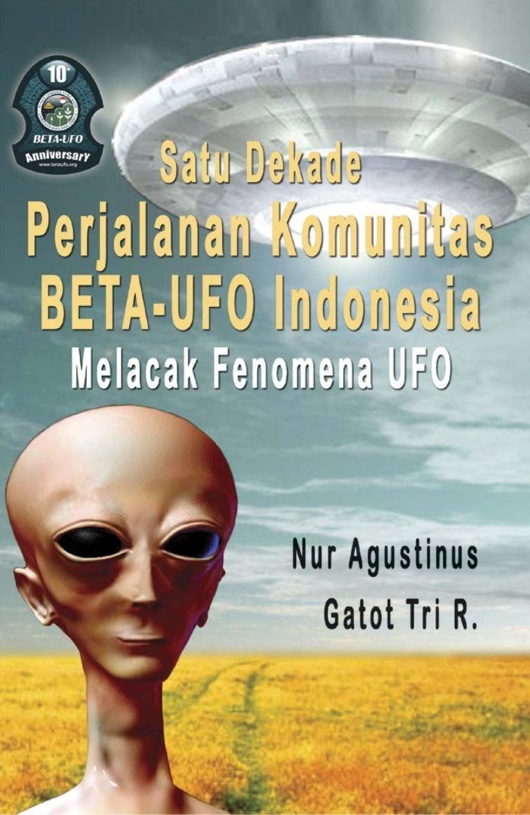 Satu Dekade Beta Ufo Melacak Fenomena Ufo
