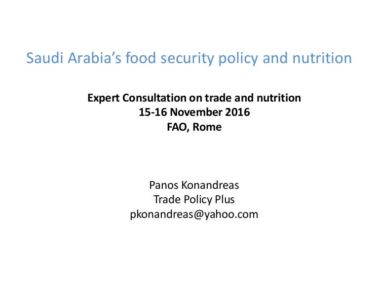 Saudi Arabia'S Food Security Policy And Nutrition