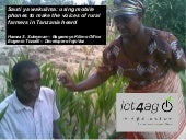 Sauti ya wakulima: using mobile phones to make the voices of rural farmers in Tanzania heard.