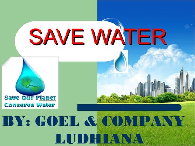 Save water (by goel & company ludhiana)