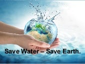 Save water save planet