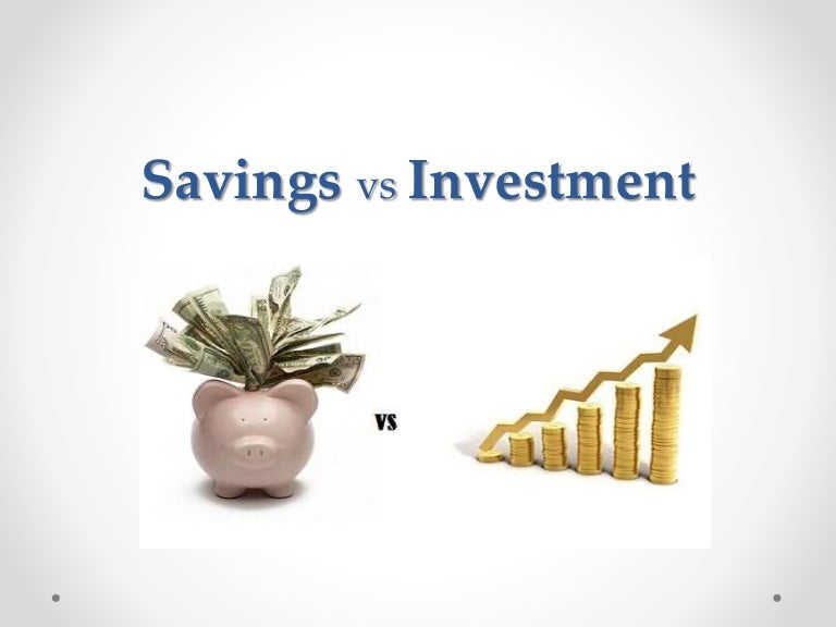 a discussion on differences between saving and investing This is because investment is determined by available savings in the economy if there is an increase in savings, then banks can lend more to firms to finance investment projects in a simple economic model, we can say the level of saving will equal the level of investment.