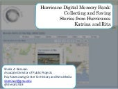 Hurricane Digital Memory Bank: Collecting and Saving Stories from Hurricanes  Katrina and Rita