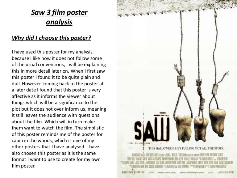 analysis of the movie saw Jordan peele's fantastic film relies heavily on the sense of sight to amplify its   weaponizing voyeurism and surveillance (cabin in the woods, saw, scream,   though the film is readily appreciated without deep analysis of its.