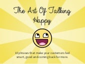 The Art of Talking Happy