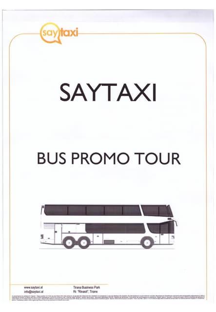 Saytaxi Bus Promo Tour