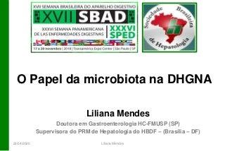 Sbad 2018 aula papel da microbiota na DHGNA