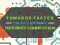 Towards Faster and More Affordable Internet Connection