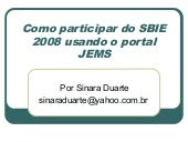 Tutorial do Sbie 2008 - JEMS