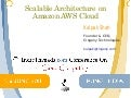 Scalable Architecture on Amazon AWS Cloud - Indicthreads cloud computing conference 2011