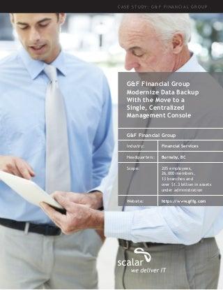 Scalar Case Study: G&F Financial Group