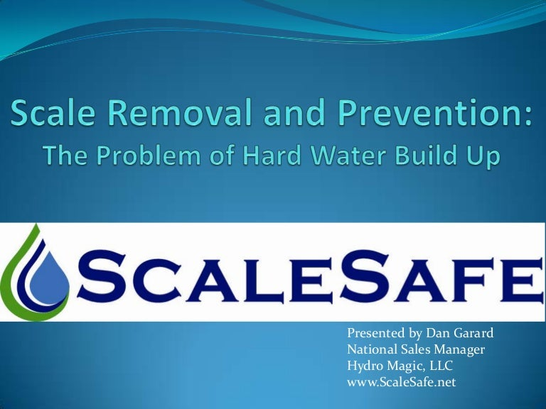 ScaleSafe - Hard Water Scale Elimination and Prevention