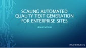 Scaling automated quality text generation for enterprise sites