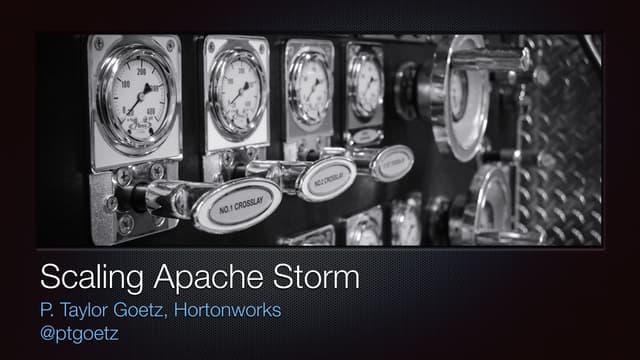 Scaling Apache Storm - Strata + Hadoop World 2014