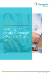 Scanning Lab Variation Through a Cost and Quality Lens