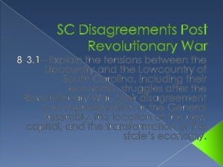 Sc disagreements post revolutionary war 8 3.1