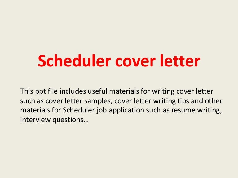 schedulercoverletter 140306023836 phpapp01 thumbnail 4jpgcb1394073589