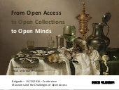 From Open Acces to Open Collections to Open Minds