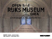 Open Rijksmuseum Data : Challenges and Opportunities