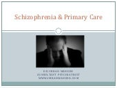 Schizophrenia and Primary Care