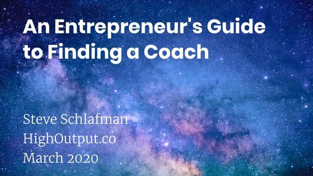 An Entrepreneur's Guide to Finding a Coach
