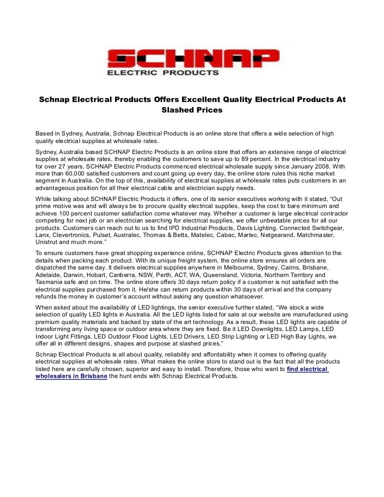 Schnap electrical products offers excellent quality electrical produc…
