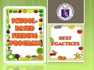 School based feeding program - best practices