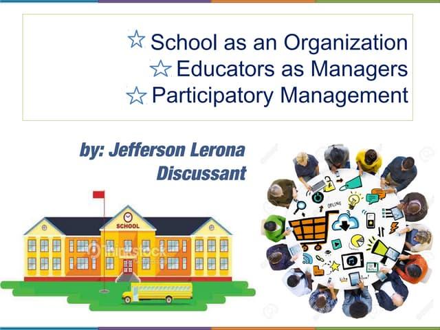 School as organization by Mr. Jefferson Lerona