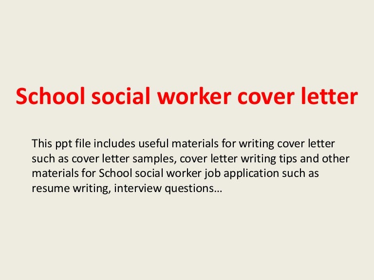 Schoolsocialworkercoverletter-140306023843-Phpapp01-Thumbnail-4.Jpg?Cb=1394073592