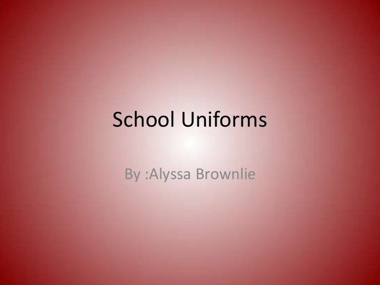 school uniform is good essay argumative essay should school uniforms be  banned as we heading aploon SlideShare